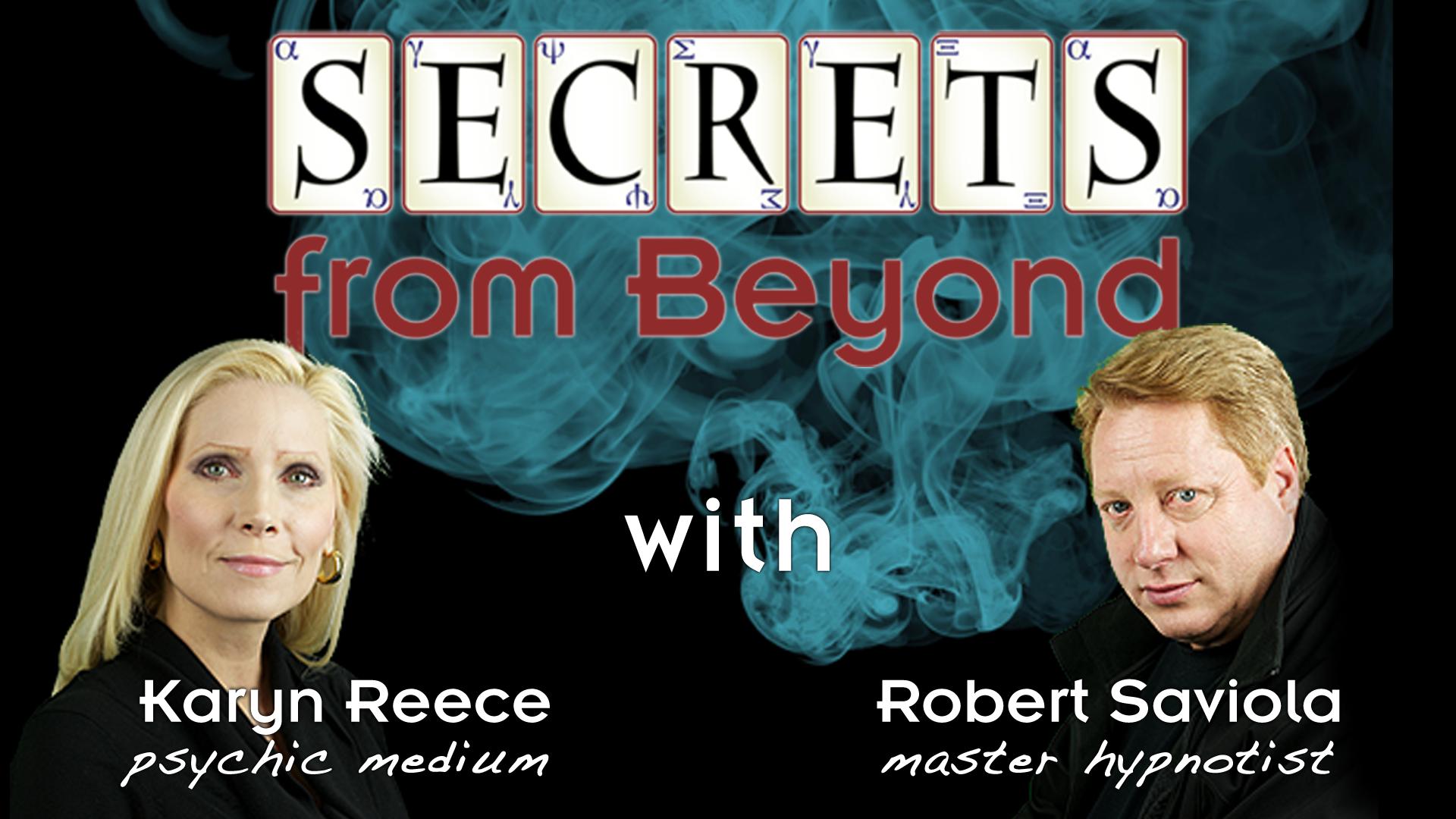 "Psychic Medium Karyn Reece and Master Hypnotist Robert Saviola Present ""Secrets From Beyond"" on WBBZ-TV"