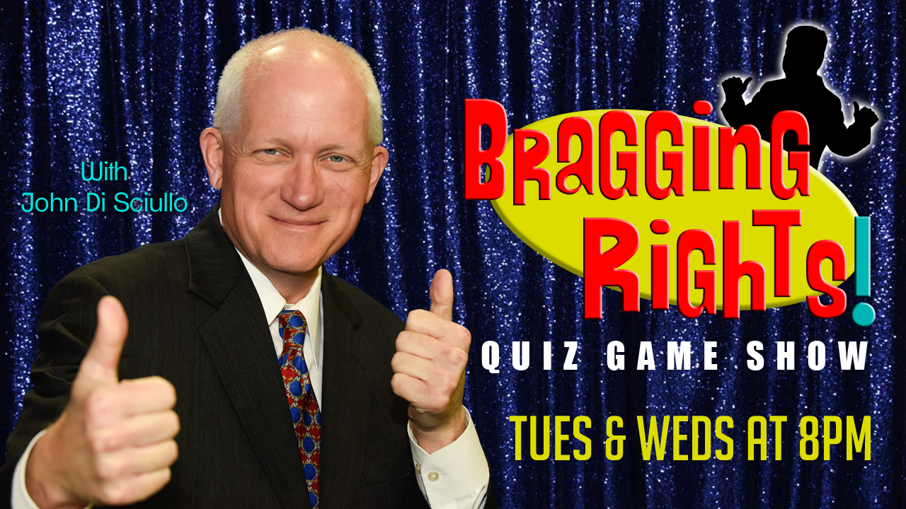 """Bragging Rights!"" Tuesday & Wednesday Night at 8p.m."