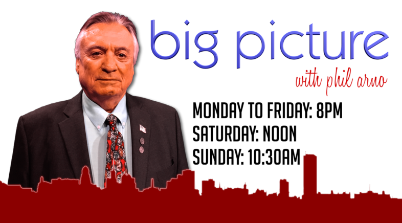 Big Picture with Phil Arno