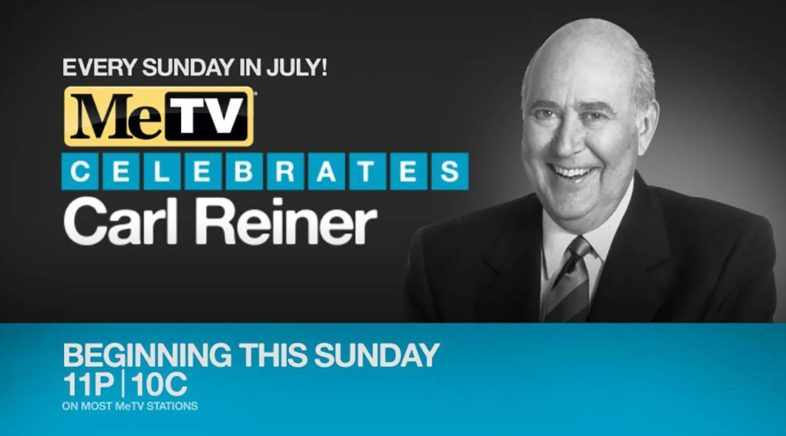 """Carl Reiner's Favorite Episodes of """"The Dick Van Dyke Show"""" to air Sunday Nights at 11pm"""