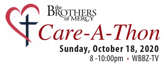 """WBBZ-TV Presents """"Care-A-Thon"""" to benefit Brothers of Mercy Sunday October 18th @ 8pm"""